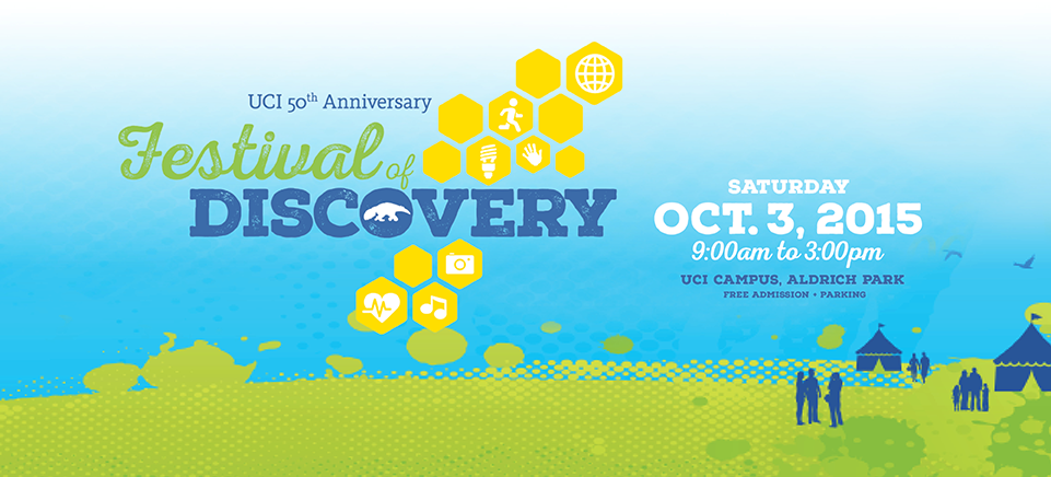 Join us for the UCI Festival of Discovery!